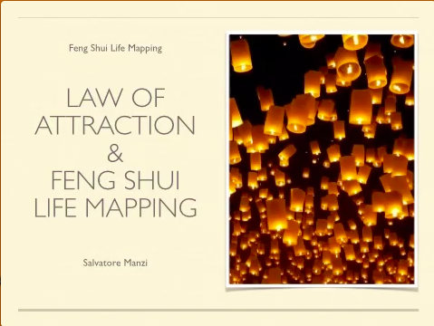 Law of Attraction & Feng Shui Life Mapping